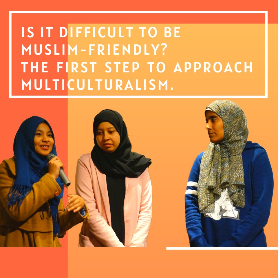 Is it difficult to be Muslim-friendly? The first step to approach multiculturalism